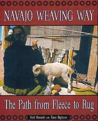 Navajo Weaving Way by Bennett, Noel