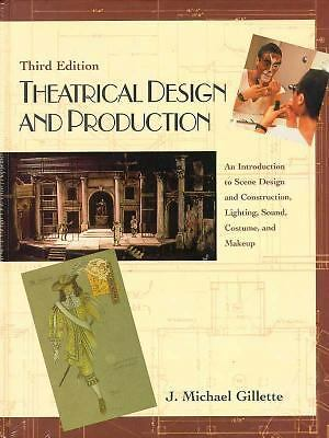Theatrical Design and Production: An Introduction to Scene Design and Constructi