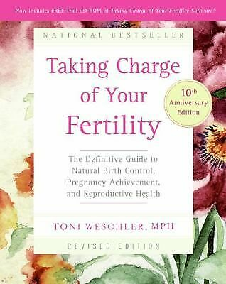 Taking Charge of Your Fertility, 10th Anniversary Edition: The Definitive Guide