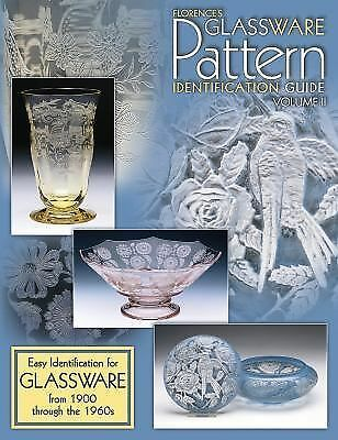Florence's Glassware Pattern Identification Guide: Easy Identification for Glas