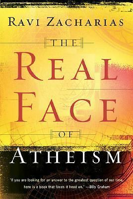 The Real Face of Atheism - Zacharias, Ravi - Very Good Condition