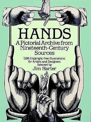 Hands: A Pictorial Archive from Nineteenth-Century Sources (Dover Pictorial Arch