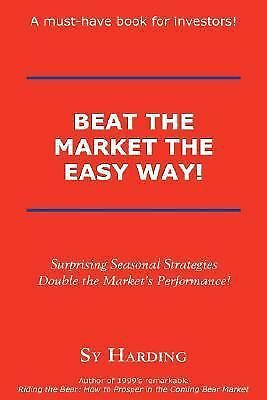 Beat the Market the Easy Way!, Sy Harding, Acceptable Book