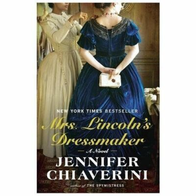 Mrs. Lincoln's Dressmaker: A Novel, Chiaverini, Jennifer, Good Book