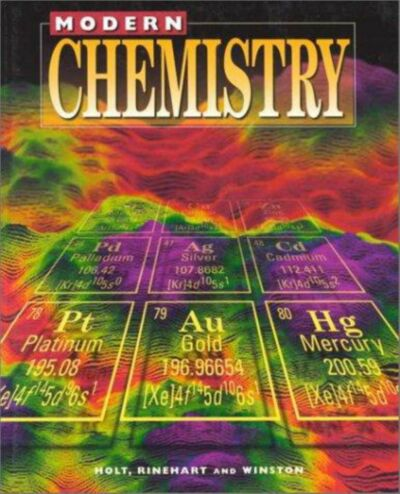 Holt Modern Chemistry: Student Edition Grades 9-12 1999, HOLT, RINEHART AND WINS