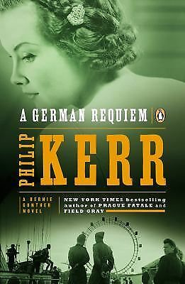 A German Requiem: A Bernie Gunther Novel, Kerr, Philip, Good Book