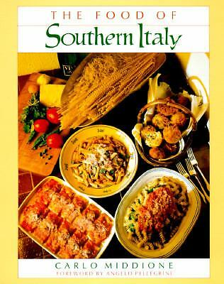 The Food of Southern Italy, Carlo Middione, Good Book