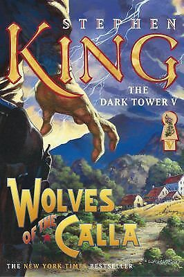 The Dark Tower V: Wolves of the Calla, King, Stephen, Good Book