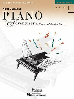 Accelerated Piano Adventures For The Older Beginner, Lesson Book 1 by