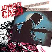 Johnny Cash at Folsom Prison and San Quentin by Cash, Johnny