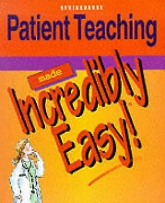 Patient Teaching Made Incredibly Easy! (Incredibly Easy! Series), , Acceptable B