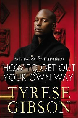How to Get Out of Your Own Way, Tyrese Gibson, Acceptable Book