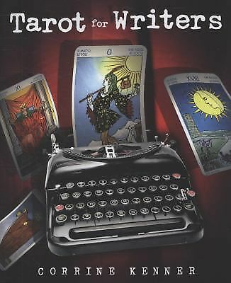 Tarot for Writers by Kenner, Corrine