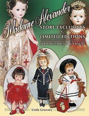Madame Alexander Store Exclusives And Limited Editions, Identification & Values,