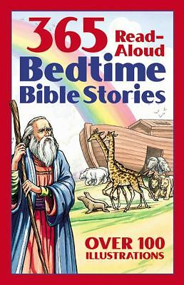 Bedtime Bible Story Book: 365 Read-aloud Stories from the Bible, Daniel Partner,