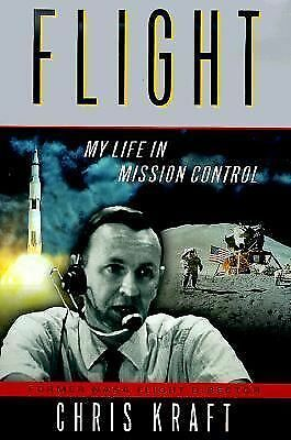 Flight: My Life in Mission Control by Kraft, Christopher
