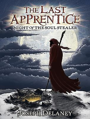 The Last Apprentice: Night of the Soul Stealer (Book 3) - Delaney, Joseph - Good