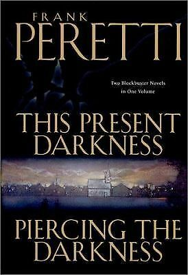 This Present Darkness and Piercing the Darkness by Peretti, Frank E.