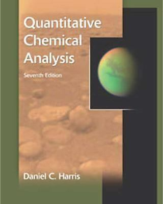 Quantitative Chemical Analysis, Daniel C. Harris, Good Book