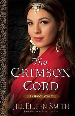 The Crimson Cord: Rahab's Story (Daughters of the Promised Land) (Volume 1), Smi