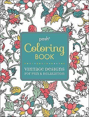 Posh Adult Coloring Book: Vintage Designs for Fun & Relaxation (Posh Coloring Bo