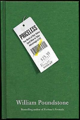 Priceless: The Myth of Fair Value (and How to Take Advantage of It), Poundstone,