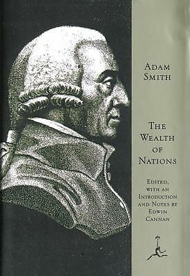The Wealth of Nations (Modern Library) by Adam Smith