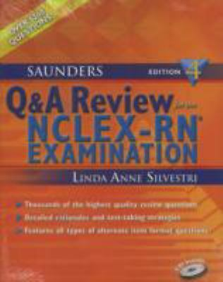 Saunders Q & A Review for the NCLEX-RN®  Examination, 4e (Silvestri, Saunders Q