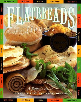 Flatbreads & Flavors by Jeffrey Alford, Naomi Duguid