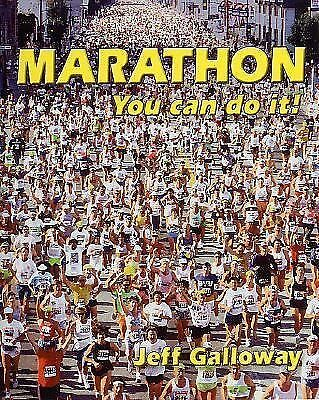 Marathon: You Can Do It! by Galloway, Jeff