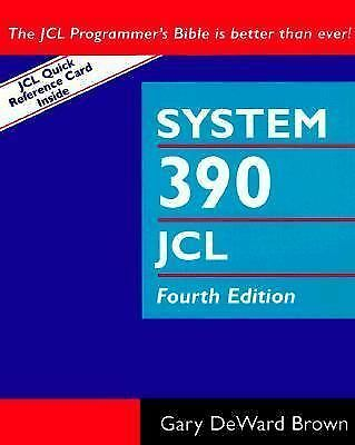 System 390 Job Control Language, 4th Edition, Brown, Gary DeWard, Acceptable Boo