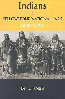 Indians In Yellowstone National Park, Janetski, Joel, Good Book