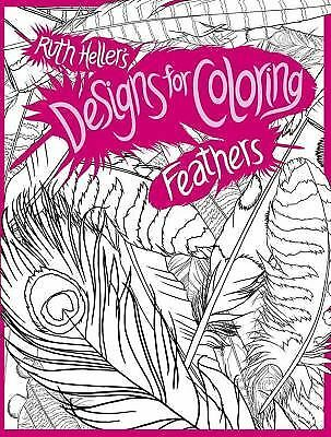 Feathers (Designs for Coloring), Heller, Ruth, Good Book