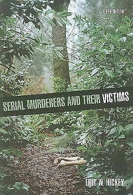 Serial Murderers and their Victims, Hickey, Eric W., Acceptable Book
