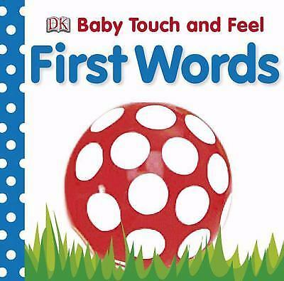 Baby Touch and Feel: First Words (Baby Touch & Feel), DK, Good Book