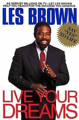 Live Your Dreams by Brown, Les