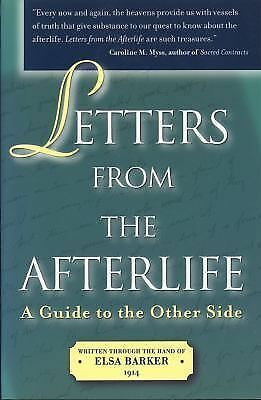 Letters from the Afterlife: A Guide to the Other Side