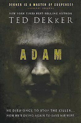 Adam (Dekker Thriller), Dekker, Ted, Good Book