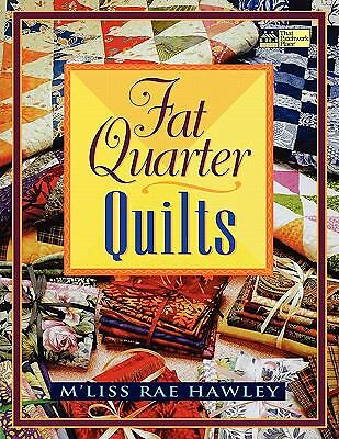Fat Quarter Quilts, Hawley, M'liss Rae, Good Book