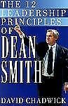 The 12 Leadership Principles of Dean Smith, Chadwick, David, Good Book