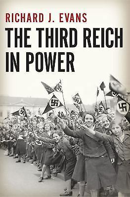 The Third Reich in Power, 1933-1939 - Richard J. Evans - Very Good Condition