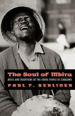 The Soul of Mbira: Music and Traditions of the Shona People of Zimbabwe, Berline
