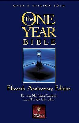 The One Year Bible Fifteenth Anniversary Edition NLT by Tyndale House Publisher