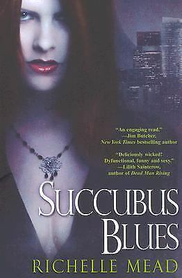 Succubus Blues (Georgina Kincaid, Book 1), Mead, Richelle, Good Book