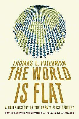 The World Is Flat 3.0: A Brief History of the Twenty-first Century, Thomas L. Fr