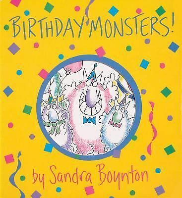 Birthday Monsters! (Boynton on Board), Sandra Boynton, Good Book