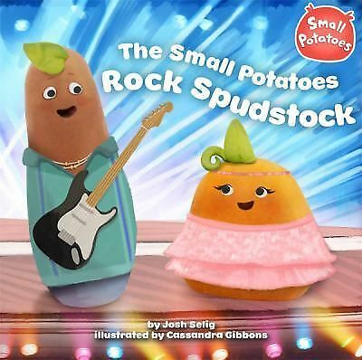 The Small Potatoes Rock Spudstock, Selig, Josh, Good Book
