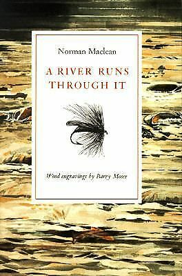 A River Runs Through It, Norman Maclean, Good Book