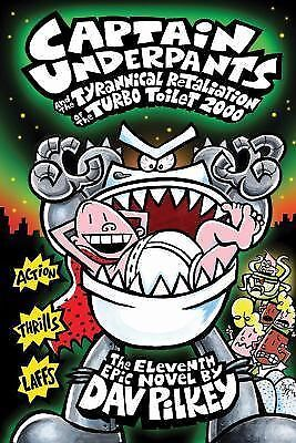 Captain Underpants and the Tyrannical Retaliation of the Turbo Toilet 2000 (Capt