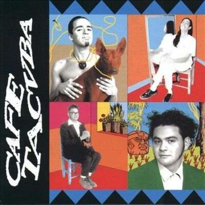 Cafe Tacuba by Cafe Tacuba